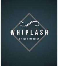 Whiplash by Josh Janousky