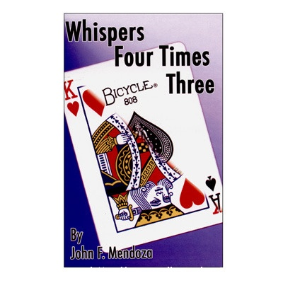 Whispers Four Times Three by John Mendoza