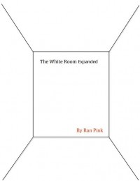 White Room Expanded By Ran Pink