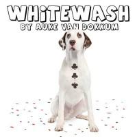 Whitewash by Auke Van Dokkum