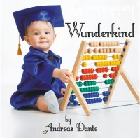 Wunderkind By Andreas Dante