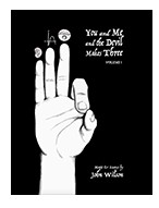 You and Me and the Devil Makes Three – Volume 1