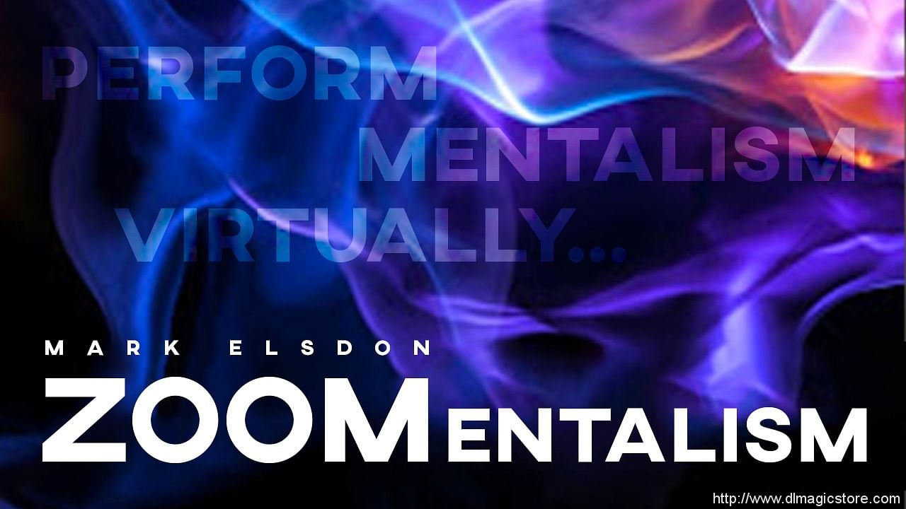 ZOOMentalism by Mark Elsdon