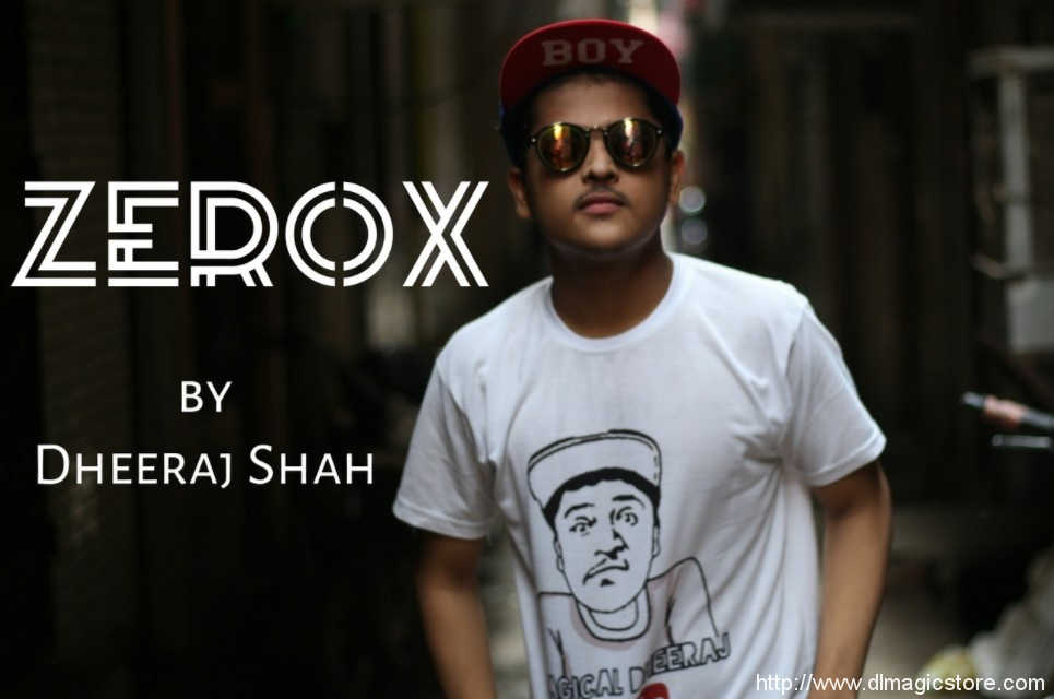 ZeroX by Dheeraj Shah (Instant Download)