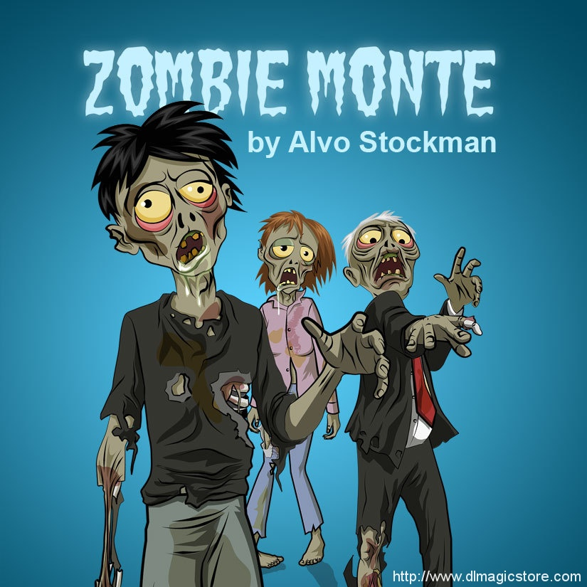 Zombie Monte by Alvo Stockman