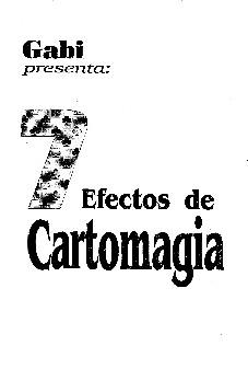 7 Efectos de Cartomagia by Gabi Pareras