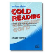 Quick and Effective Cold Reading by Richard Webster