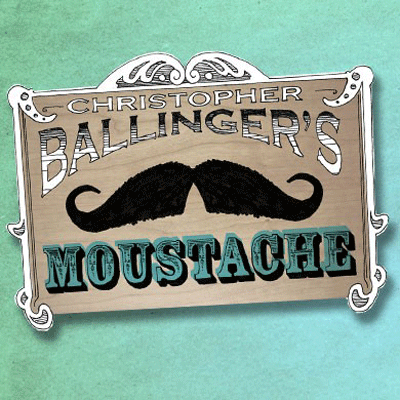 Moustache by Chris Ballinger