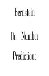 On Number Predictions by Bruce Bernstein