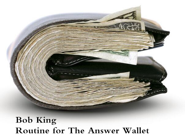 Routine for The Answer Wallet by Bob King
