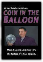 Ultimate Coin In The Balloon by Michael Bairefoot