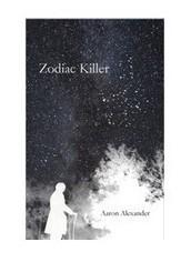 The Zodiac Killer by Aaron Alexander