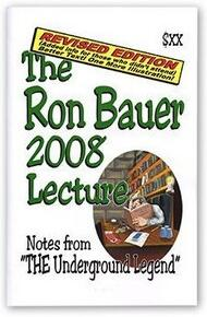 Ron Bauer 2008 Lecture Notes