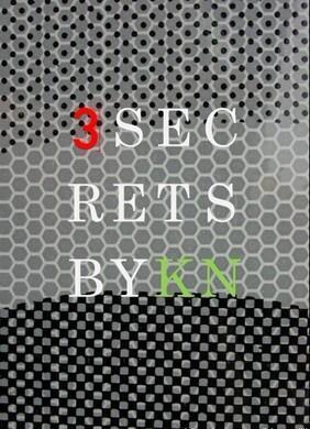 3 SECRETS by Ken Niinuma