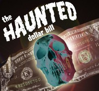The Haunted Dollar Bill Instant Download