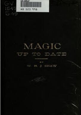 Magic Up to Date by W.H. Shaw