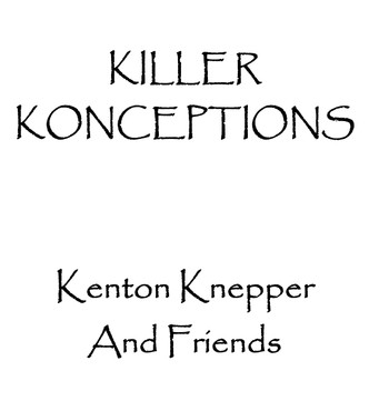 Killer Konceptions by Kenton Knepper
