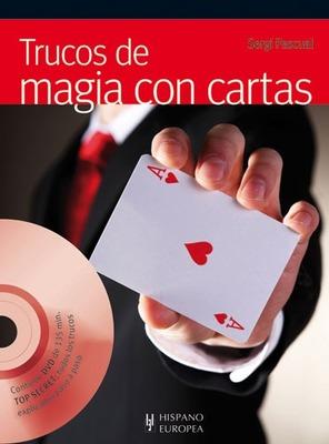 Trucos de Magia Con Cartas by Sergi Pascual