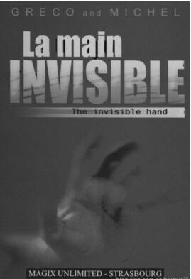 La main invisible by Greco et Michel