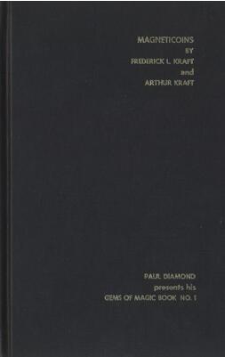 Magneticoins by Frederick L Kraft & Arthur Kraft