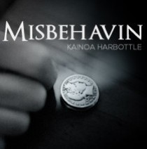 Misbehavin by Kainoa Harbottle