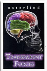 Transparent Forces by Richard Osterlind