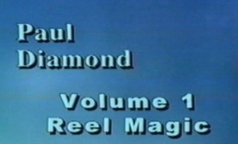 Reel Magic Vol 1 by Paul Diamond