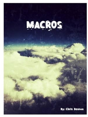 Macros by Chris Beason