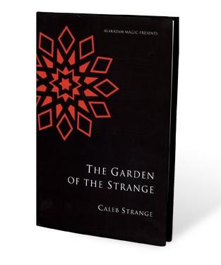 Garden of the Strange by Caleb Strange