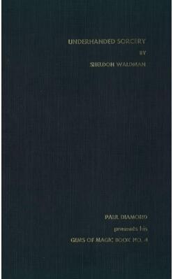 Underhanded Sorcery by Sheldon Waldman