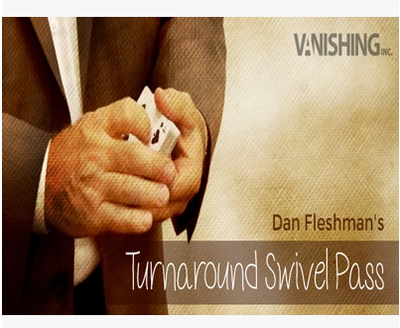 Turnaround Swivel Pass by Dan Fleshman