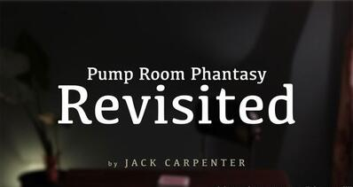 Pump Room Phantasy Revisited by Jack Carpenter
