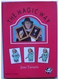 The Magic Way by Juan Tamariz