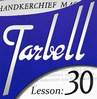 Tarbell 30 Handkerchief Magic