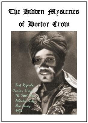 The Hidden Mysteries of Doctor Crow by Bob Cassidy