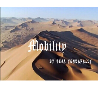 Mobility by Teja Yendapally
