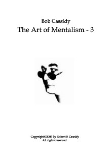 The Art Of Mentalism vol 3 by Bob Cassidy