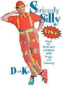 Seriously Silly Live by David Kaye