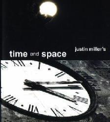 Time And Space by Justin Miller