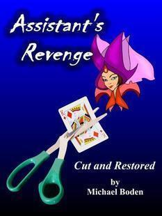 Assistant's Revenge by Michael Boden