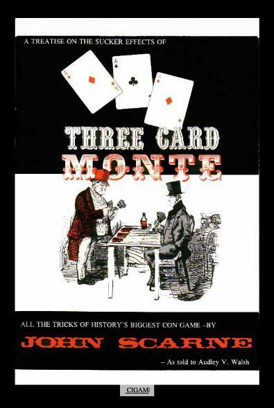Three Card Monte by John Scarne