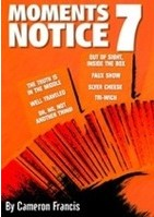 Moment's Notice 7 by Cameron Francis