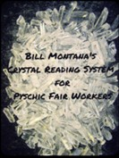 Crystal Reading System for Psychic Fair Workers by Bill Montana