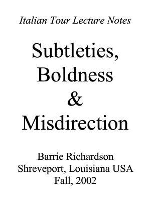 Subtleties Boldness Misdirection By Barrie Richardson