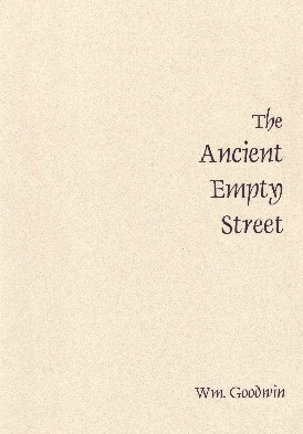 The Ancient Empty Street by Bill Goodwin