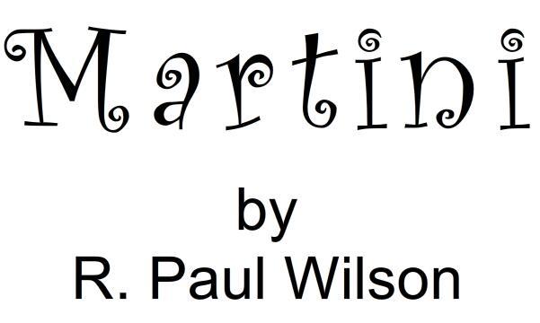 Martini by Paul Wilson