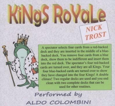 Kings Royale by Aldo Colombini