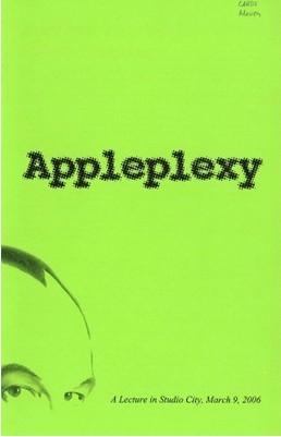 Appleplexy by Max Maven