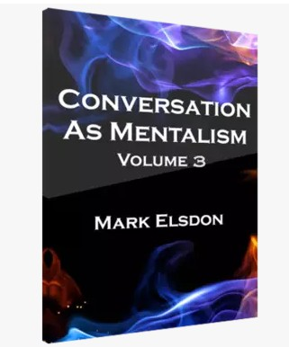 Conversation As Mentalism Vol 3 by Mark Elsdon
