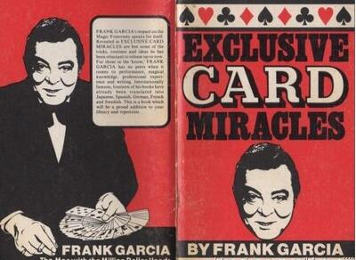 Exclusive Card Miracles by Frank Garcia
